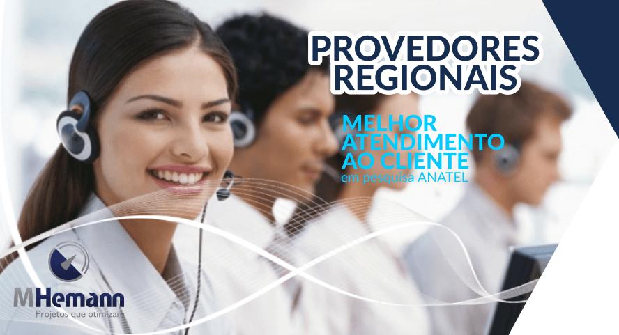 Provedores Regionais tem Melhor Atendimento em Pesquisa da Anatel