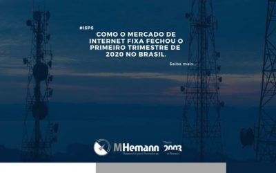 Como o primeiro trimestre de 2020 fechou para o mercado de internet fixa no Brasil? Saiba mais…