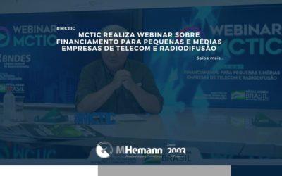 MCTIC realiza webinar sobre Financiamento para pequenas e médias empresas de telecom e radiodifusão