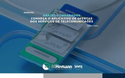 Anatel Comparador. Saiba mais sobre o novo App de comparação de ofertas de telecomunicações