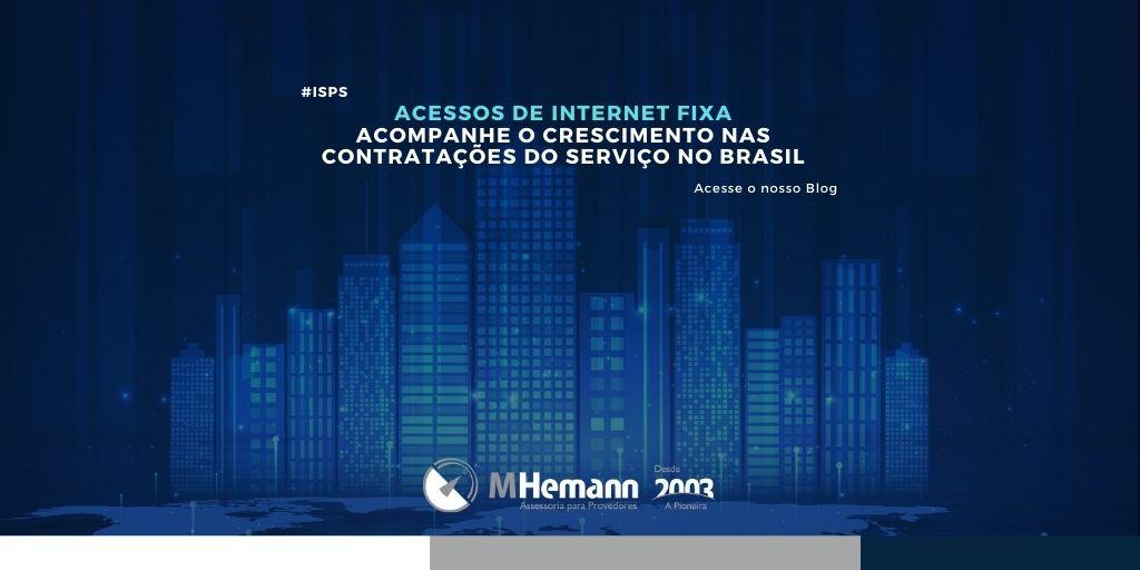 Acessos de Internet Fixa no Brasil chegam aos 34 milhões de assinantes. Confira analise de dados do mercado em nosso blog.