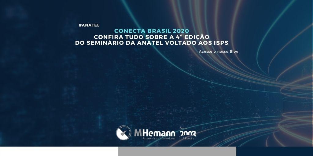 CONECTA BRASIL 2020. Saiba mais sobre a 4º Edição deste evento voltado aos ISPs