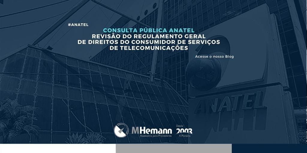 Consulta Pública sobre Revisão do Regulamento Geral de Direitos do Consumidor de  Serviços de Telecomunicações