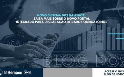 SISTEMA DICI DA ANATEL. Conheça as novidades do portal integrado de para coletas de dados.