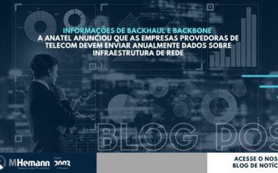 Anatel passa a exigir Informações de Backhaul e Backbone