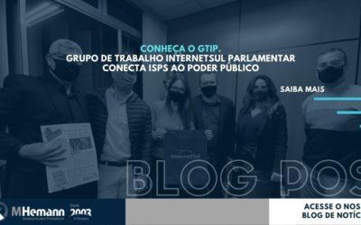 GTIP – Grupo de Trabalho InternetSul Parlamentar conecta ISPs ao poder público